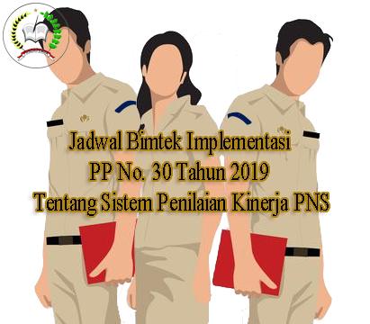 Jadwal Bimtek Implementasi PP No. 30 Tahun 2019